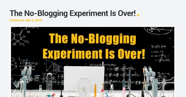 No Blogging Experiment