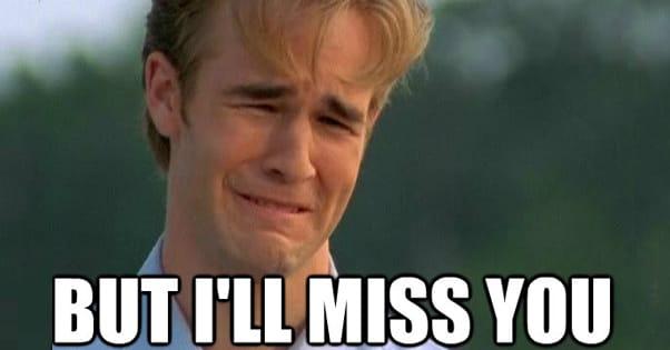 Ill Miss You Meme